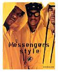 Messengers Style