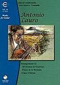 Antonio Lauro Works for Guitar, Volume 10: Arrangements (I), El Totumo de Guarenas, Flores de La Montana, Cueca Chilena