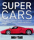 Supercars: The Road & Track Guide to Cars of Exceptional Speed, Power and Beauty (Road & Track Series)