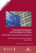 The European Commission in the Post-Lisbon Era of Crises: Between Political Leadership and Policy Management