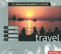 The Digital Photographer's Handbook: Travel