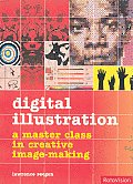 Digital Illustration A Master Class in Creative Image Making