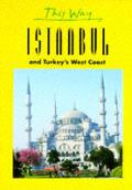 This Way Istanbul & Turkeys West Coast