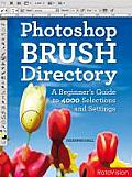 Photoshop Brush Directory A Beginners Guide to 4000 Selections & Settings