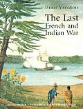 Last French & Indian War An Inquiry Into a Safe Conduct Issued in 1760 That Acquired the Value of a Treaty in 1990