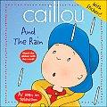 Caillou & The Rain