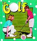 Sans Limites #80: Le Golf (Golf in Action)