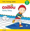 Potty Training #1: Caillou, Potty Time (Board Book Edition): Potty Training Series, Step 1