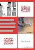 Focus on Fashion Details 2: Women-men-children