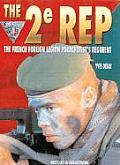 2e REP The French Foreign Legion Paratroopers