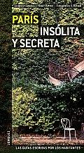 Paris insolitas y secreta / Secret and Unusual Paris