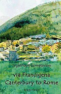Lightfoot Companion to the Via Francigena Canterbury to Rome Cover