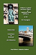 Lightfoot Guide to the Via Francigena Edition 3 Canterbury to Besanon