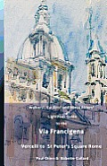 Lightfoot Guide to the Via Francigena Edition 4 - Vercelli to St Peter's Square, Rome Cover
