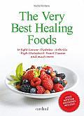 Very Best Healing Foods