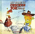 My Name Is Chicken Joe [With CD (Audio)]