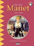 Little Manet: Discover the Life and Work of the Father of Modernity