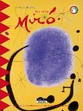 Little Miro: Dive Into the Colourful Universe of the Famous Spanish Painter