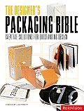 Designers Packaging Bible Creative Solutions for Outstanding Design