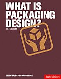 What Is Packaging Design? (04 Edition) Cover