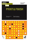 Basics Design #06: Print & Finish