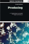 Basics Film-making: Producing (09 Edition)