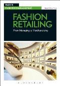 Fashion Retailing: From Managing to Merchandising