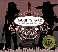 Naughty Paris: A Lady's Guide to...