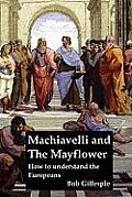 Machiavelli and the Mayflower