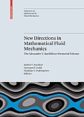 New Directions in Mathematical Fluid Mechanics: The Alexander V. Kazhikhov Memorial Volume