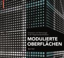 Modulierte Oberflachen: Ornament Und Technologie in Der Gegenwartsarchitektur