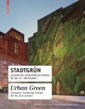 Stadtgrun / Urban Green:...
