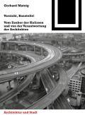 Bauwelt Fundamente #145: Vorsicht, Baustelle!: Vom Zauber Der Kulissen Und Von Der Verantwortung Der Architekten