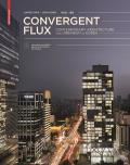 Convergent Flux: Contemporary Architecture and Urbanism in Korea