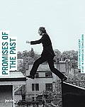 Promises of the Past: A Discontinuous History of Art in Former Eastern Europe Cover