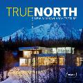 True North: New Alaskan Architecture Cover