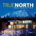 True North: New Alaskan Architecture