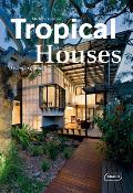 Tropical Houses: Living in Paradise