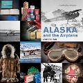 Alaska and the Airplane: A Century of Flight