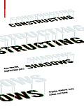 Constructing Shadows: Tents, Pergolas, Cables, Plants