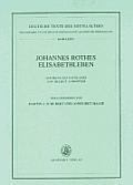 Johannes Rothes Elisabethleben