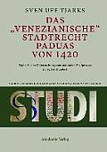 Das Venezianische Stadtrecht Paduas Von 1420