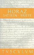 Satiren / Sermones / Briefe / Epistulae