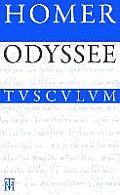 Odyssee: Griechisch - Deutsch (Sammlung Tusculum)