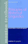 Principles of Historical Linguistics / Revised and Updated (2ND 91 Edition)