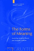 The Forms of Meaning: Modeling...