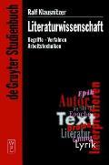 Literaturwissenschaft: Begriffe - Verfahren - Arbeitstechniken