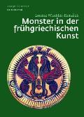 Image & Context #4: Monster in Der Fruhgriechischen Kunst