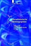 Media and Cultural Memory / Medien Und Kulturelle Erinnerung #7: Literarhistorische Filmbiographien: Autorschaft Und Literaturgeschichte Im Kino. Mit Einer Filmographie 1909-2007