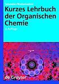 Kurzes Lehrbuch Der Organischen...